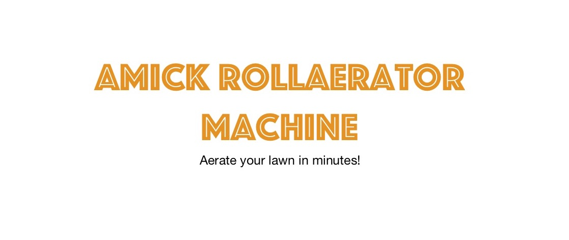 The #1 Lawn Aerator Tool, Best Lawn Aerator For Sale, Amick Rollaerator